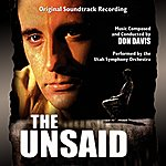 Don Davis The Unsaid - Original Soundtrack Recording