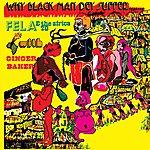 Fela Kuti Why Black Man Dey Suffer