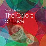 Daniel Kobialka The Colors Of Love