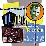 Bill Haley From Western Swing To Rock