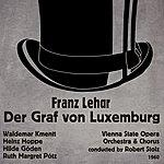 Waldemar Kmentt Franz Lehár: Der Graf Von Luxemburg (1960)