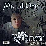 Mr. Lil One Tha Requiem