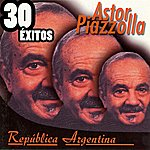 Astor Piazzolla República Argentina 30 Éxitos