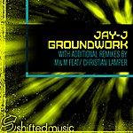 Jay-J Ground Work