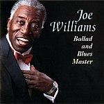 Joe Williams Ballad And Blues Master