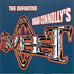 Sweet The Definitive Brian Connolly's Sweet