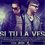 Michael Si Tu La Ves (Feat. Farruko)