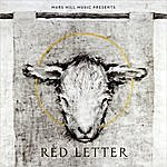 Red Letter Behold The Lamb - Good Friday Live From Mars Hill Downtown