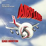Elmer Bernstein Airplane! - Music From The Motion Picture
