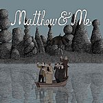 Matthew Matthew & Me Ep (Ep)