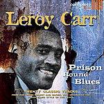 Leroy Carr Prison Bound Blues