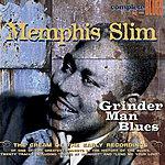 Memphis Slim Grinder Man Blues
