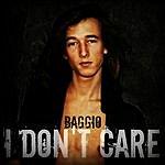 Baggio I Don't Care