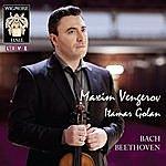 Maxim Vengerov Bach / Beethoven - Wigmore Hall Live