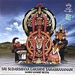 Prof.Thiagarajan & Sanskrit Scholars Sri Sudarshana Lakshmi Sahasranamam