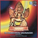 Prof.Thiagarajan & Sanskrit Scholars Sri Sarabheshwara Sahasranamam