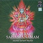 Prof.Thiagarajan & Sanskrit Scholars Sri Varahi Sahasranamam