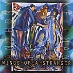 Anthony Kellman Wings Of A Stranger