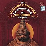Prof.Thiagarajan & Sanskrit Scholars Sri Lakshmi Nrisimha Sahasranamam - Sri Nrisimha Stotras