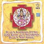 Prof.Thiagarajan & Sanskrit Scholars Sri Lalita Sahasranama Stotram (Durga Suktam, Lalita Pancharatnam)