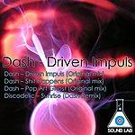 Dash Driven Impulse (Ep)