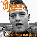 The Baboons Drinking Gasoline