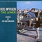 Rod McKuen The Loner - Songs Of Love & Loneliness