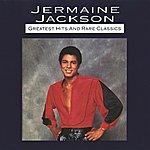 Jermaine Jackson Greatest Hits And Rare Classics