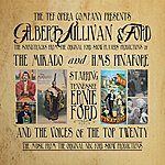 Tennessee Ernie Ford Gilbert, Sullivan And Ford