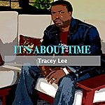 Tracey Lee It's About Time