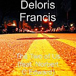 Deloris Francis The Two Of Us (Feat. Norbert C Edward)
