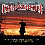 J.A.C. Redford Independence - Original Television Soundtrack