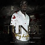 Tunde My Life (The Offering) [Feat. D. Scott & Asha Rabouin]