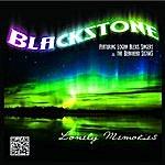 Blackstone Lonely Memories