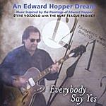Steve Vozzolo Everybody Say Yes: An Edward Hopper Dream