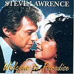 Steve Lawrence Welcome To Paradise