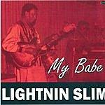 Lightnin' Slim My Babe