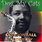 Cannonball Adderley Dog My Cats