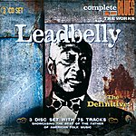 Leadbelly The Definitive