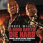 Marco Beltrami A Good Day To Die Hard: Original Motion Picture Soundtrack