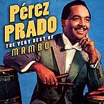 Pérez Prado The Very Best Of Mambo