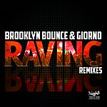 Brooklyn Bounce Raving (Remixes)