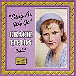 Gracie Fields Fields, Gracie: Sing As We Go (1930-1940)