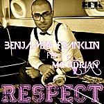 Benjamin Franklin Respect (Original Mix)