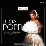 Lucia Popp Popp, Lucia: The Unforgotten, Vol. 3