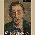 Igor Stravinsky Igor Stravinsky, Vol. 3 (1930-1950)