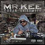 Mr. Kee The Cuban Unibomber