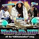 Boss Hogg Make Ah Mill (Feat. J-Diggs & Shigady Da Playboy)