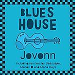 Jovonn Blues House