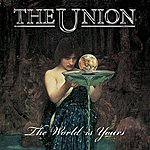 The Union The World Is Yours